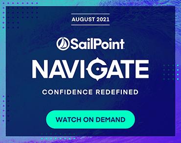 SailPoint Navigate - Confidence Redefined - Watch On Demand